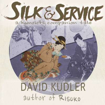 Silk & Service: A Polite Assassin Audiobook, by David Kudler