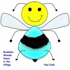 Brambles Wreaks Havoc in the Village Audiobook, by Paul Cook
