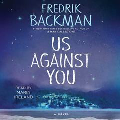 Us Against You: A Novel Audiobook, by Fredrik Backman