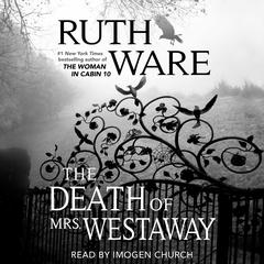 The Death of Mrs. Westaway Audiobook, by Ruth Ware