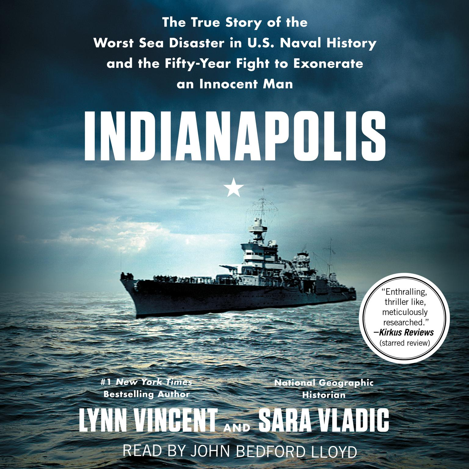 Printable Indianapolis: The True Story of the Worst Sea Disaster in U.S. Naval History and the Fifty-Year Fight to Exonerate an Innocent Man Audiobook Cover Art