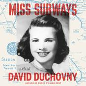 Miss Subways: A Novel Audiobook, by David Duchovny