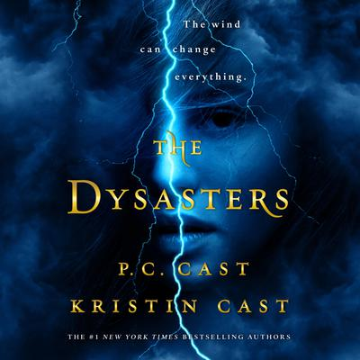 The Dysasters Audiobook, by P. C. Cast