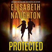 Protected Audiobook, by Elisabeth Naughton