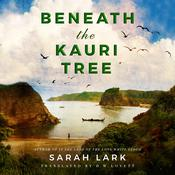 Beneath the Kauri Tree Audiobook, by Sarah Lark