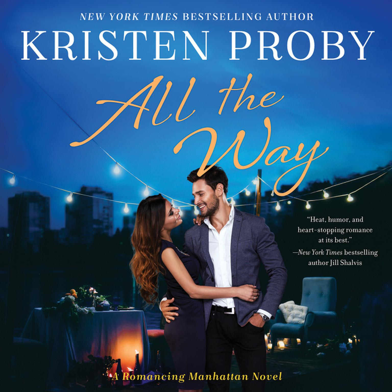 Printable All the Way: A Romancing Manhattan Novel Audiobook Cover Art