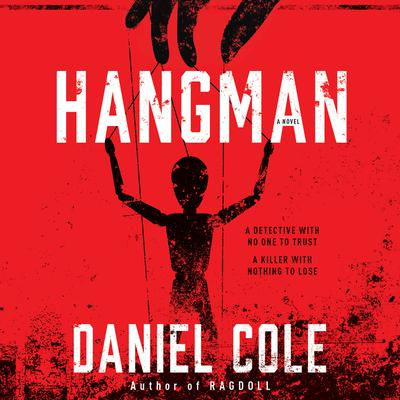 Hangman: A Novel Audiobook, by Daniel Cole