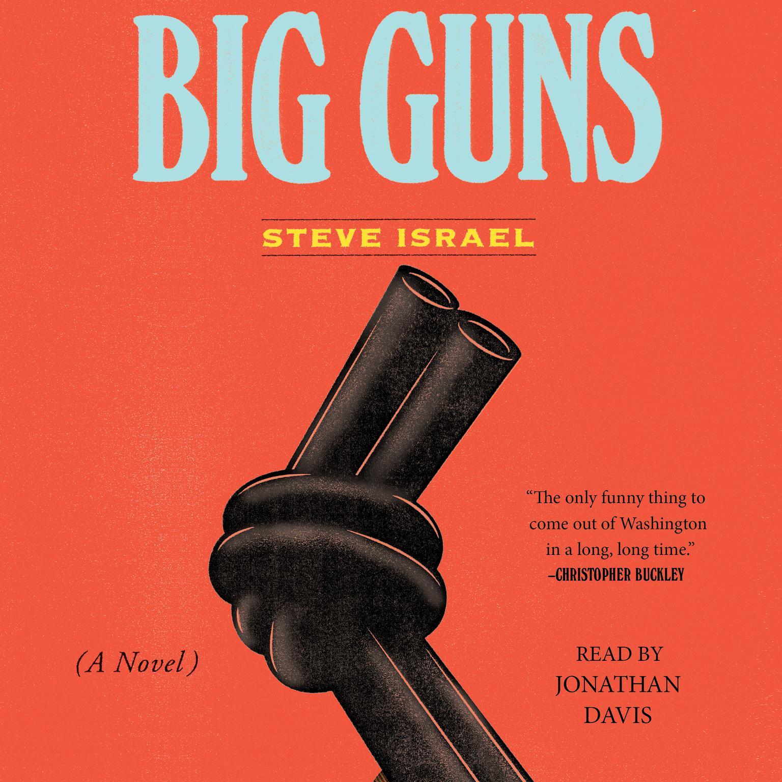 Printable Big Guns: A Novel Audiobook Cover Art