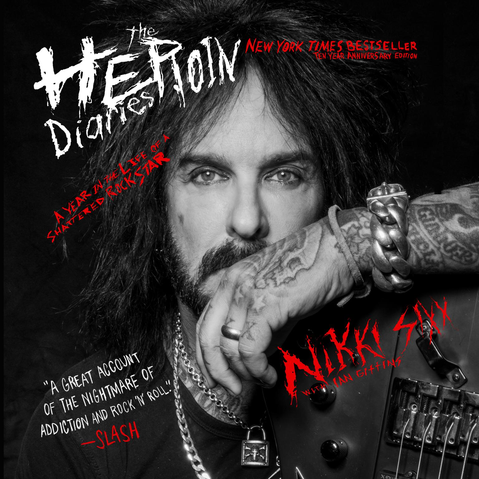Printable The Heroin Diaries: Ten Year Anniversary Edition: A Year in the Life of a Shattered Rock Star Audiobook Cover Art