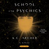 School for Psychics: Book One Audiobook, by K.C. Archer