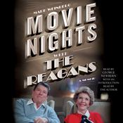 Movie Nights with the Reagans: A Memoir Audiobook, by Mark Weinberg