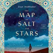 The Map of Salt and Stars: A Novel Audiobook, by Jennifer Zeynab Joukhadar