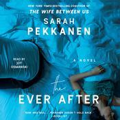 The Ever After: A Novel Audiobook, by Sarah Pekkanen