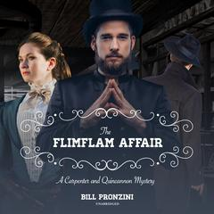 The Flimflam Affair: A Carpenter and Quincannon Mystery Audiobook, by Bill Pronzini