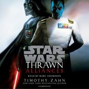 Thrawn: Alliances (Star Wars) Audiobook, by Timothy Zahn