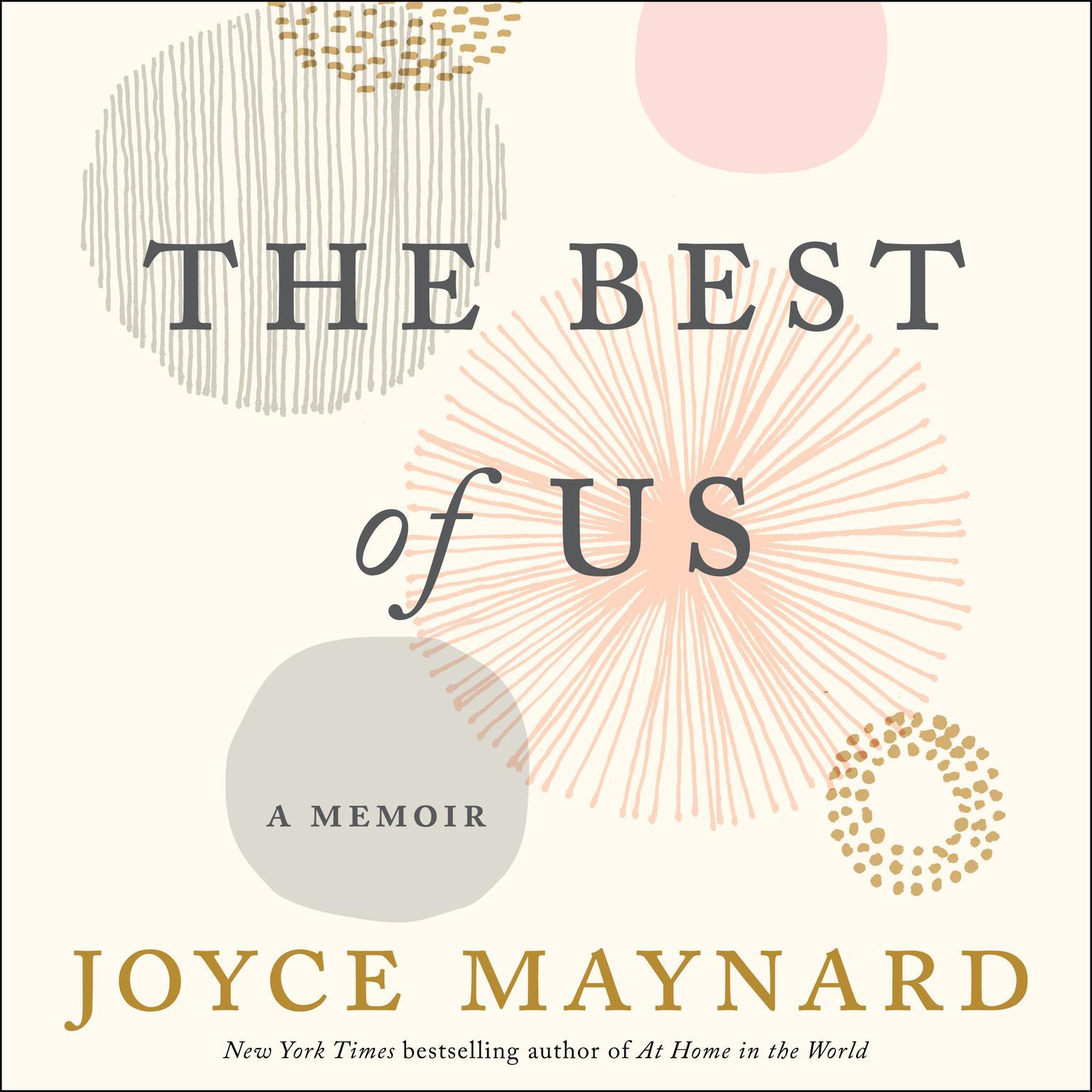 The Best of Us: A Memoir Audiobook, by Joyce Maynard