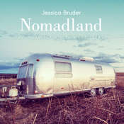 Nomadland: Surviving America in the Twenty-First Century Audiobook, by Jessica Bruder