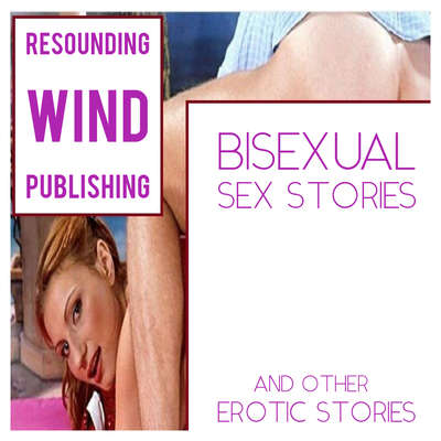 Bisexual Sex Stories and Other Erotic Stories  Audiobook, by Torri Tumbles