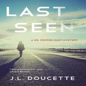 Last Seen Audiobook, by J. L. Doucette