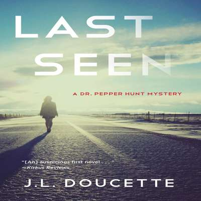 Last Seen Audiobook, by J. L. Doucette