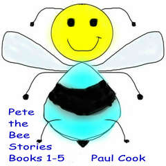 Pete the Bee: Books 1-5 Audiobook, by Paul Cook