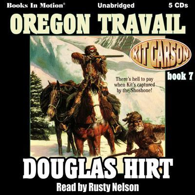 Oregon Travail Audiobook, by Douglas Hirt