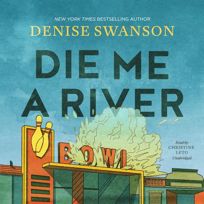 Die Me a River Audiobook, by Denise Swanson