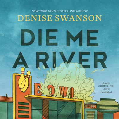Die Me a River Audiobook, by
