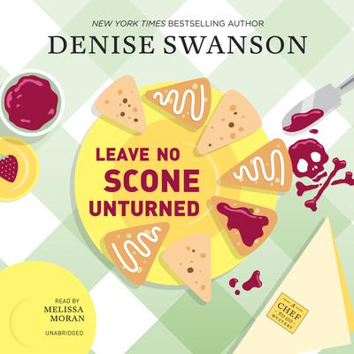 Leave No Scone Unturned: A Chef-to-Go Mystery Audiobook, by Denise Swanson