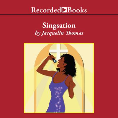 Singsation Audiobook, by Jacquelin Thomas