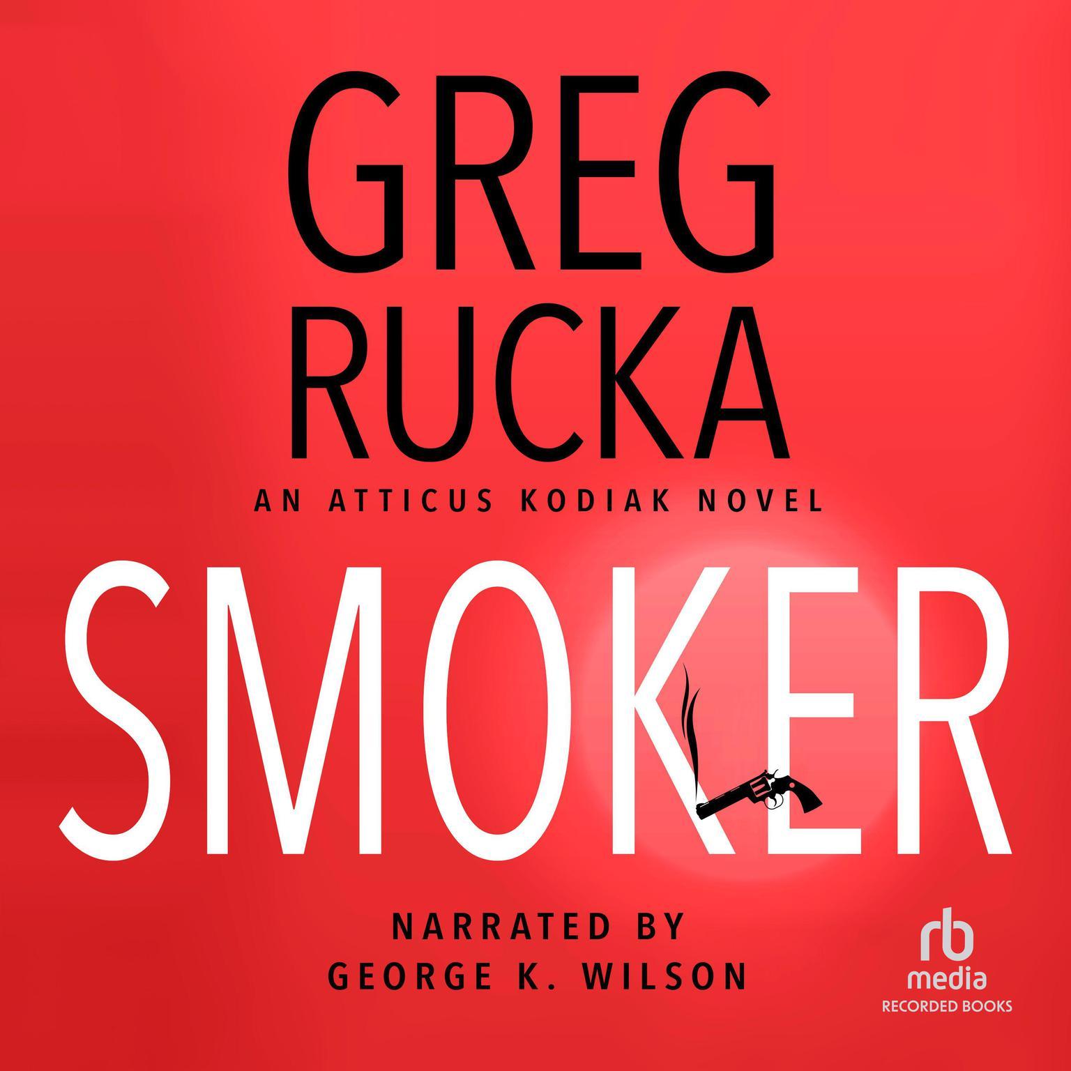 Smoker Audiobook, by Greg Rucka