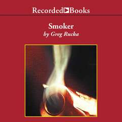Smoker Audiobook, by Greg Rucka