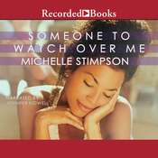 Someone to Watch Over Me Audiobook, by Michelle Stimpson
