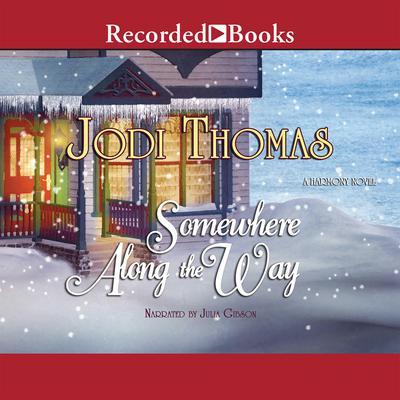 Somewhere Along the Way Audiobook, by Jodi Thomas