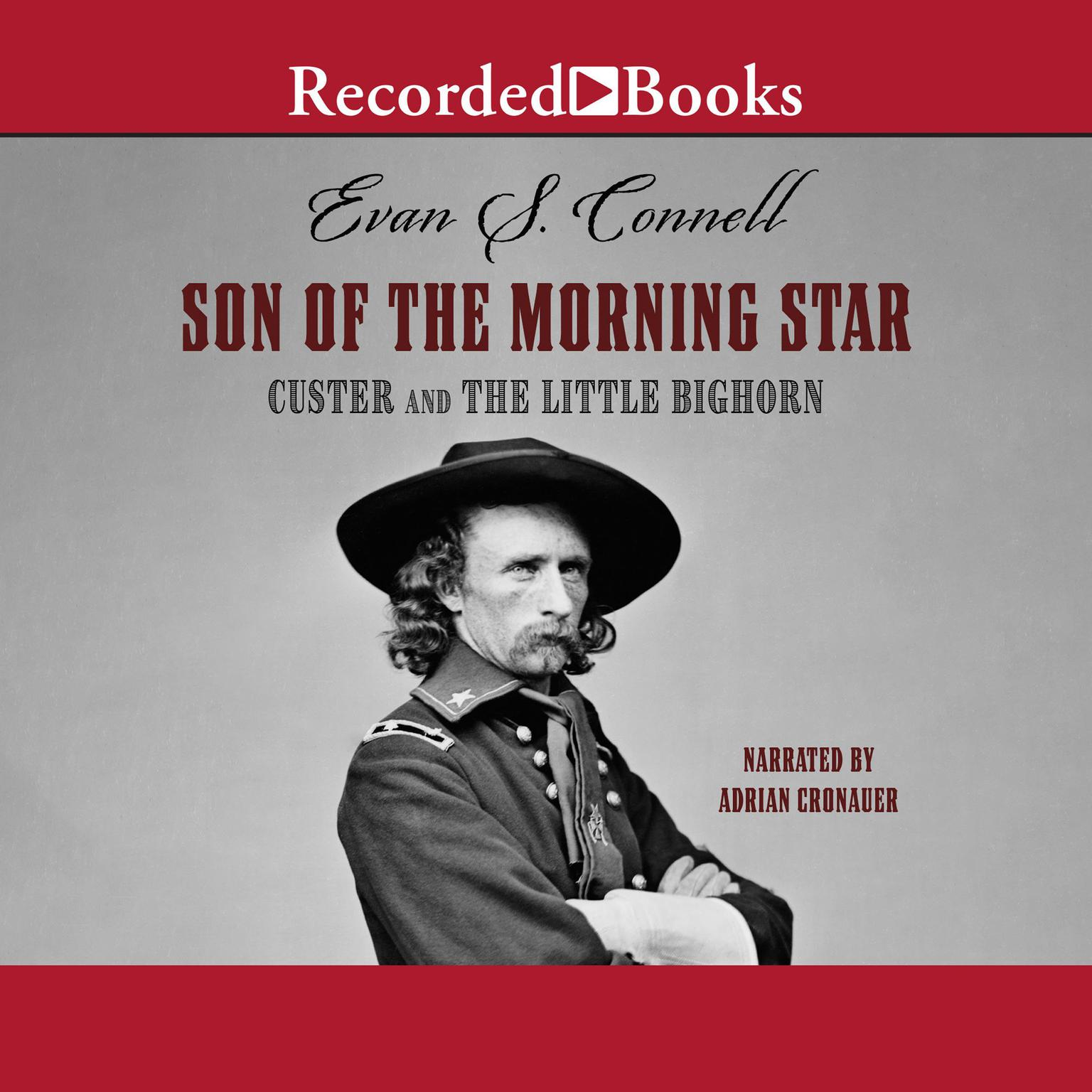 Printable Son of the Morning Star: Custer and the Little Bighorn Audiobook Cover Art