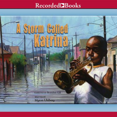 A Storm Called Katrina Audiobook, by Myron Uhlberg