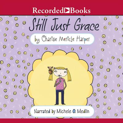 Still Just Grace Audiobook, by Charise Mericle Harper