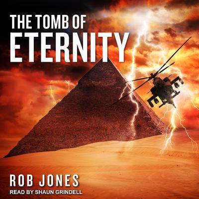 The Tomb of Eternity Audiobook, by Rob Jones