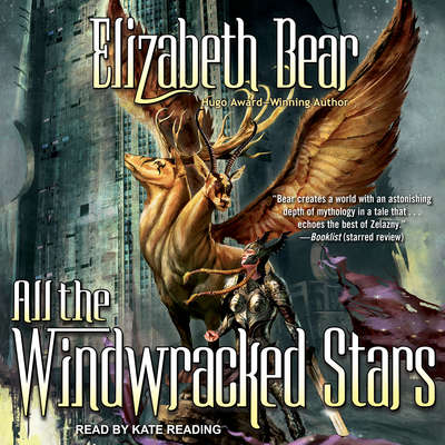 All the Windwracked Stars Audiobook, by Elizabeth Bear