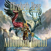 By the Mountain Bound Audiobook, by Elizabeth Bear
