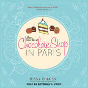 The Loveliest Chocolate Shop in Paris: A Novel with Recipes Audiobook, by Jenny Colgan