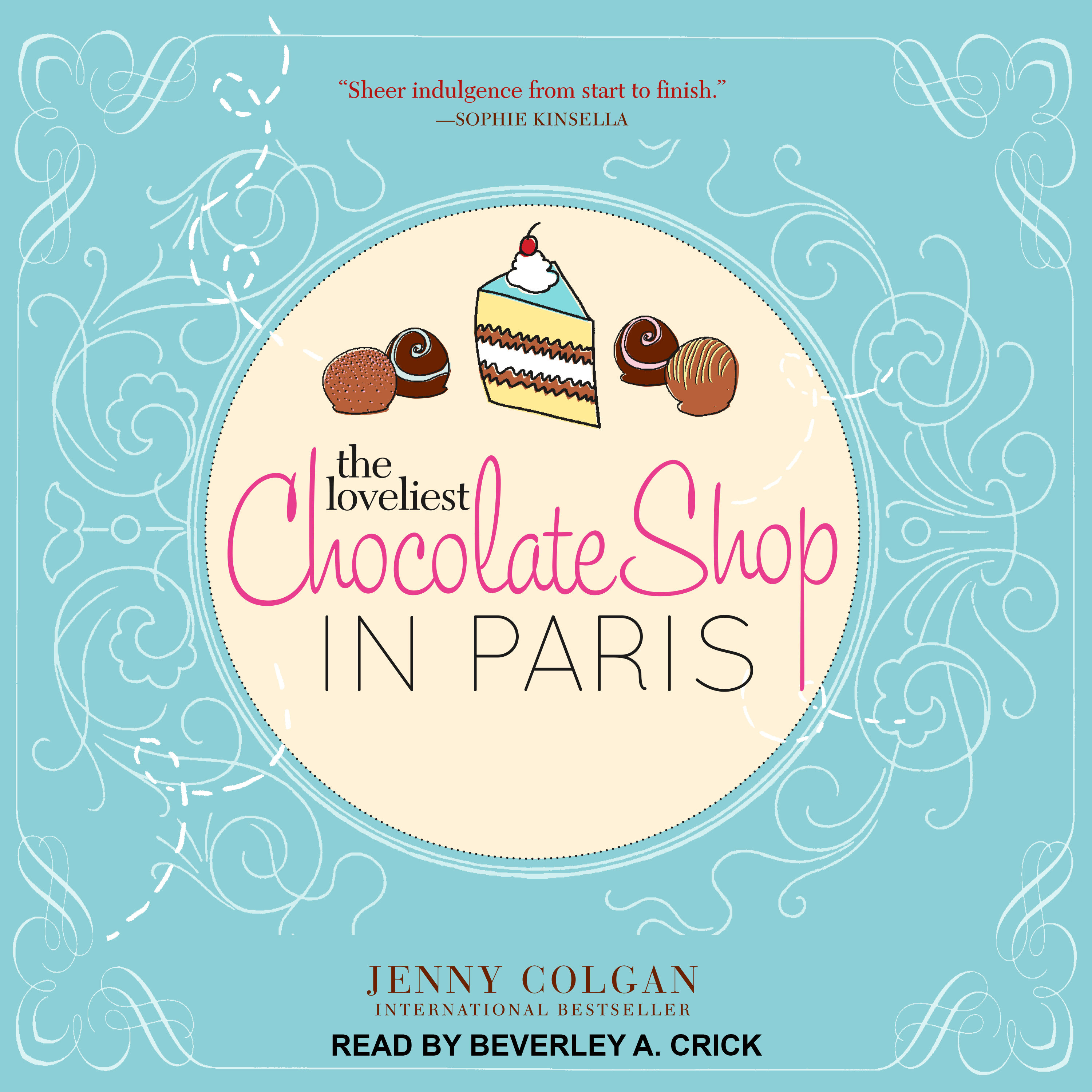 Printable The Loveliest Chocolate Shop in Paris: A Novel with Recipes Audiobook Cover Art