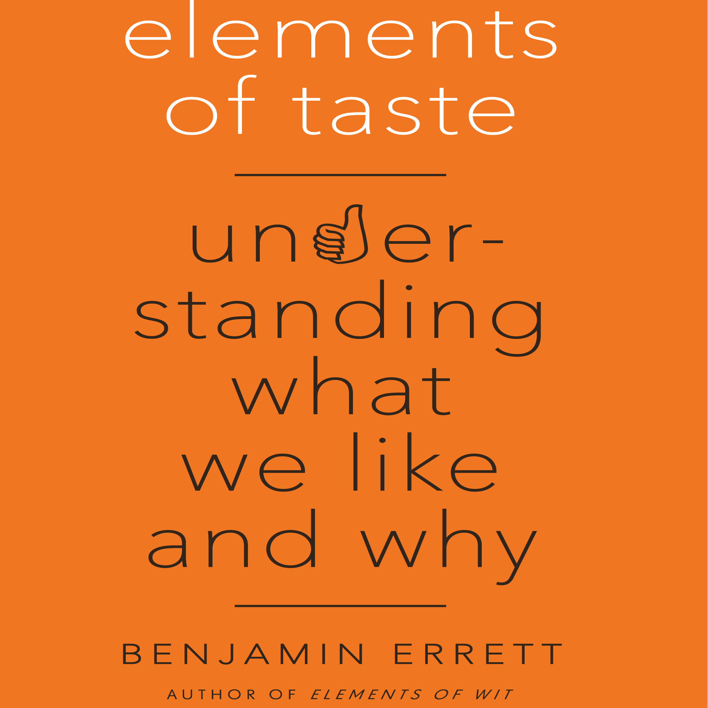 Printable Elements of Taste: Understanding What We Like and Why Audiobook Cover Art