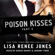 Poison Kisses Part 3 Audiobook, by Lisa Renee Jones