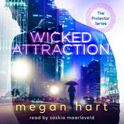 Wicked Attraction Audiobook, by Megan Hart