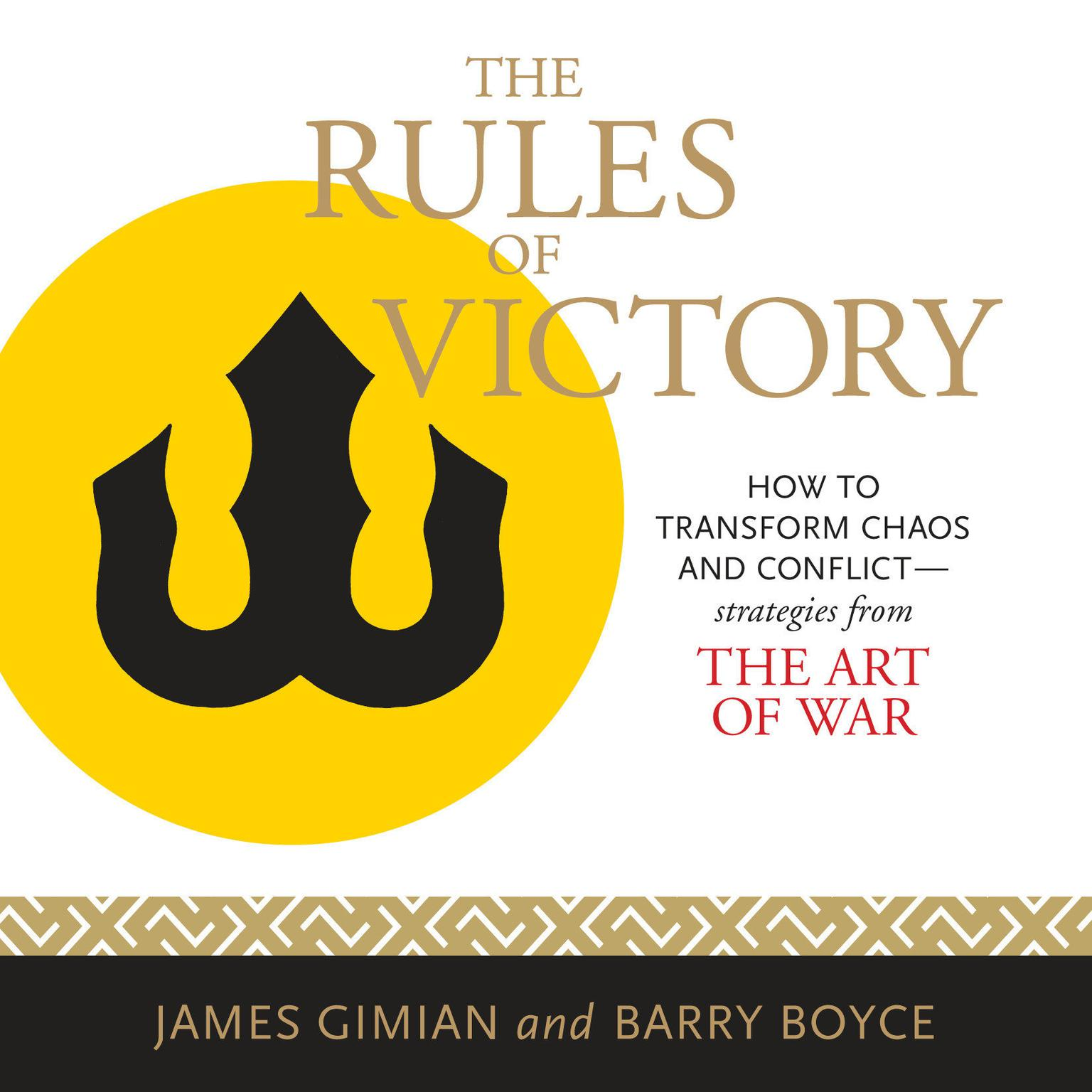 Printable The Rules of Victory: How to Transform Chaos and Conflict--Strategies from 'The Art of War' Audiobook Cover Art
