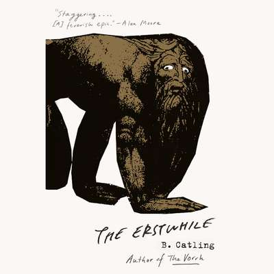 The Erstwhile: The Vorrh (2) Audiobook, by Brian Catling