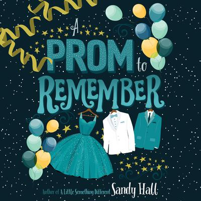 A Prom to Remember Audiobook, by Sandy Hall