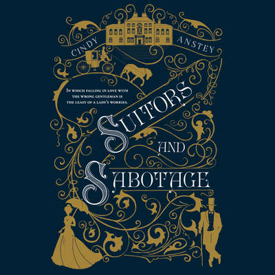 Suitors and Sabotage Audiobook, by Cindy Anstey