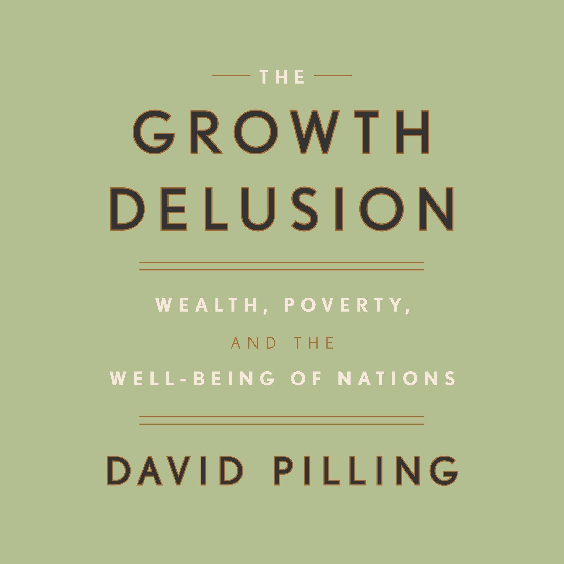 Printable The Growth Delusion: Wealth, Poverty, and the Well-Being of Nations Audiobook Cover Art